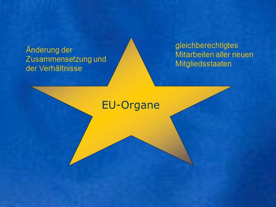 EU-Organe gleichberechtigtes Mitarbeiten aller neuen Mitgliedsstaaten