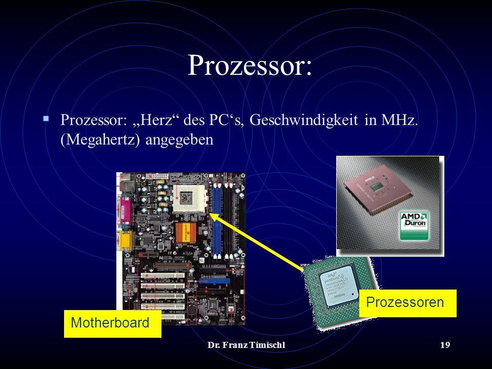 """Prozessor: Prozessor: """"Herz des PC's, Geschwindigkeit in MHz. (Megahertz) angegeben. Prozessoren."""
