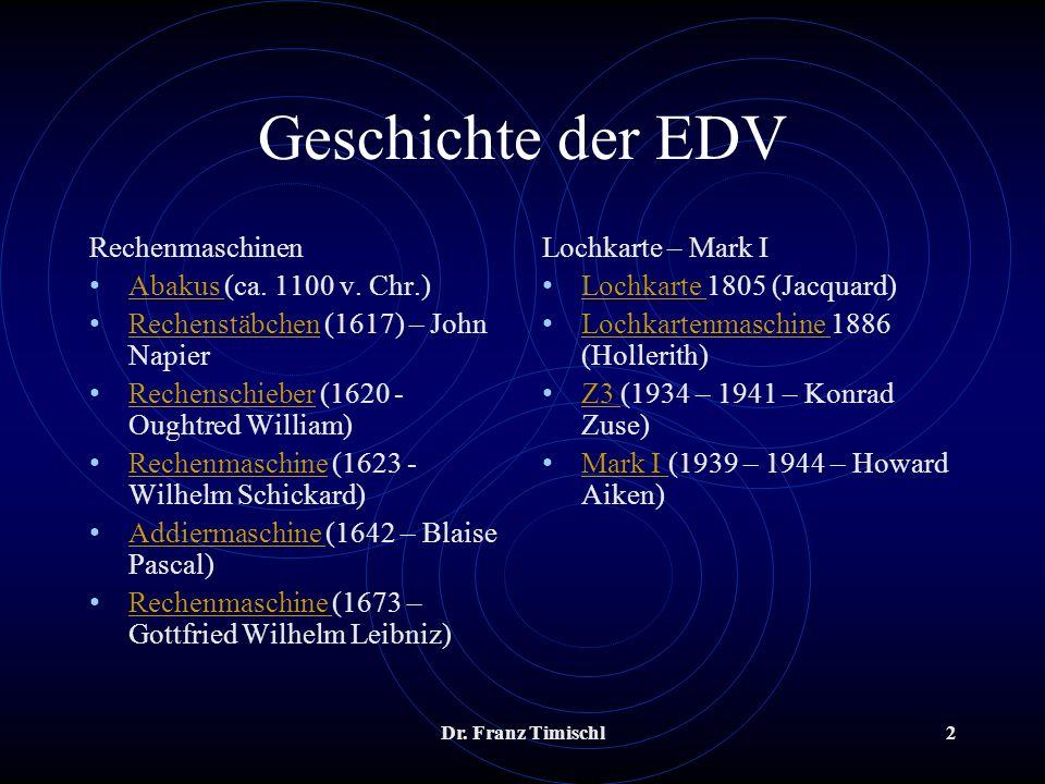 Geschichte der EDV Rechenmaschinen Abakus (ca. 1100 v. Chr.)