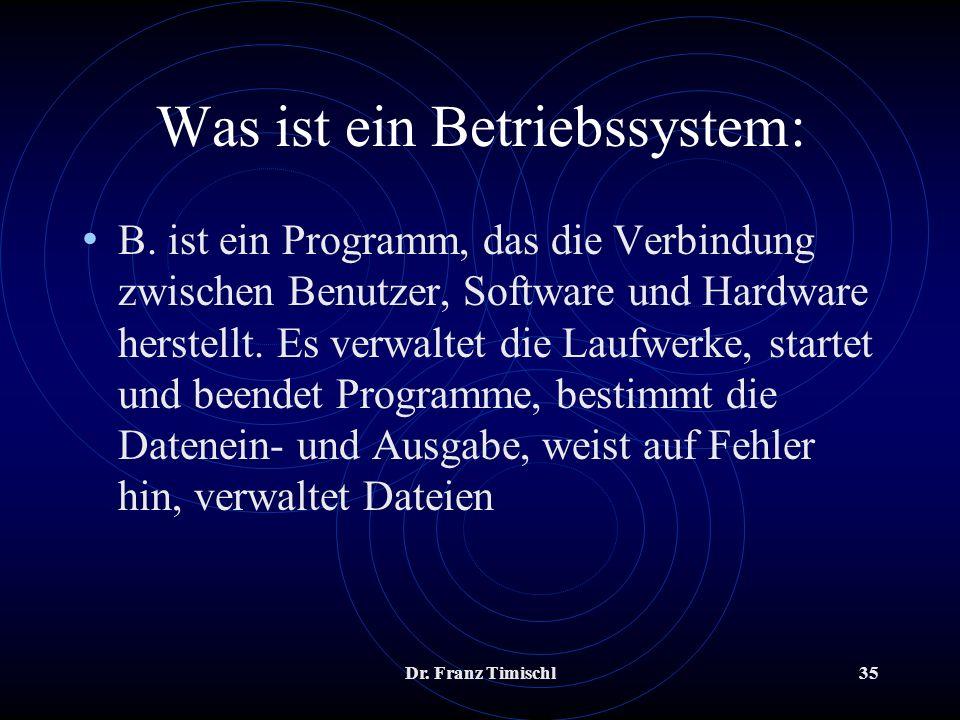 Was ist ein Betriebssystem: