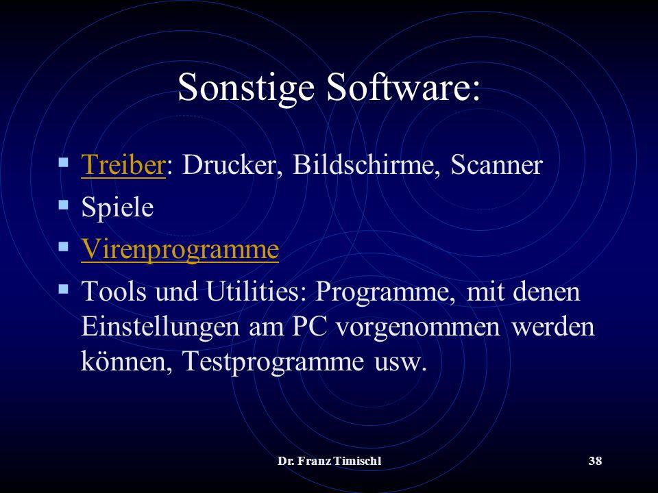 Sonstige Software: Treiber: Drucker, Bildschirme, Scanner Spiele