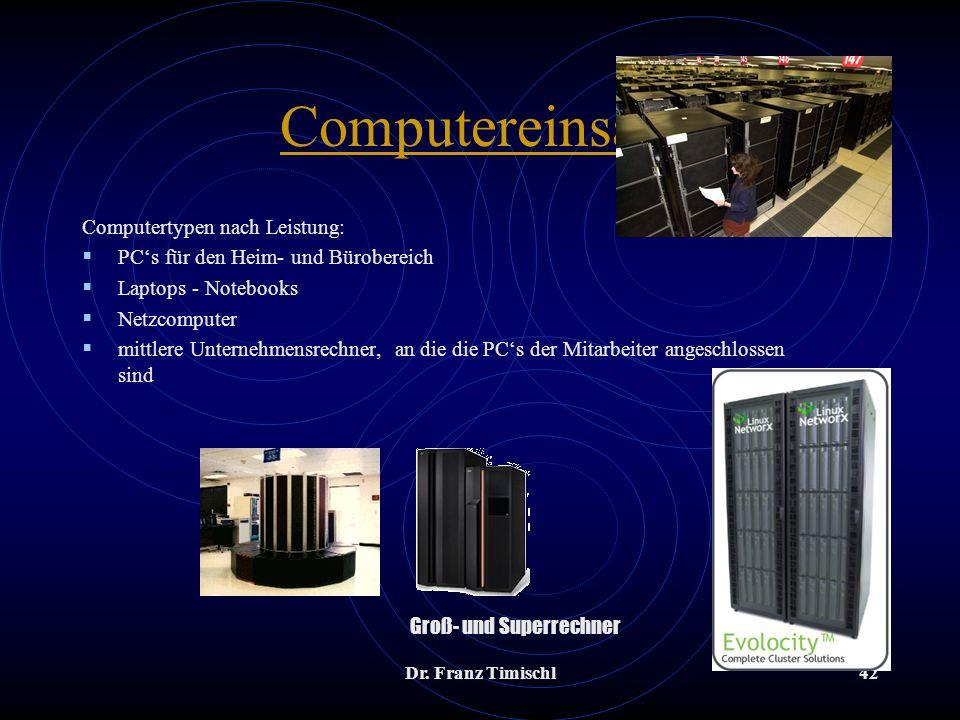 Computereinsatz Computertypen nach Leistung: