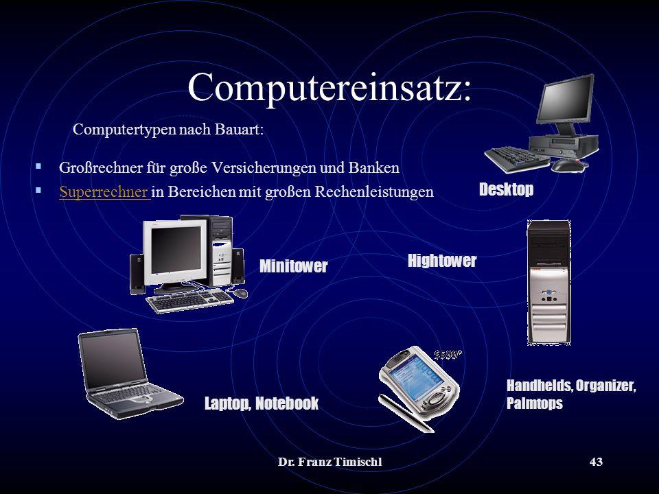 Computereinsatz: Computertypen nach Bauart: