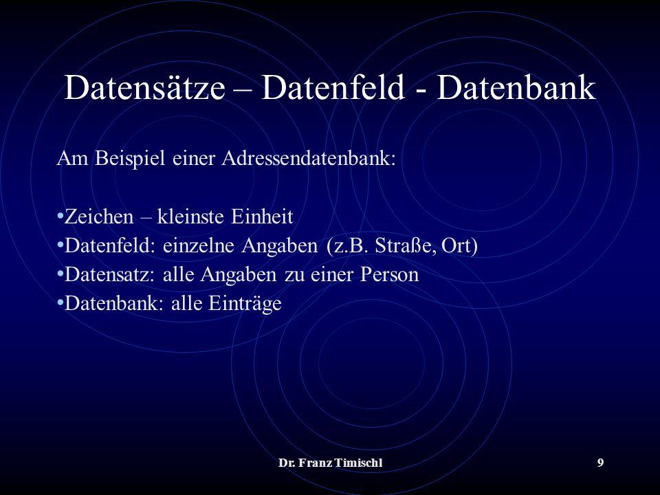 Datensätze – Datenfeld - Datenbank