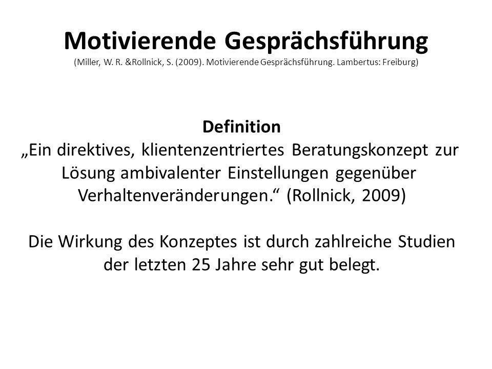 Motivierende Gesprächsführung (Miller, W. R. &Rollnick, S. (2009)