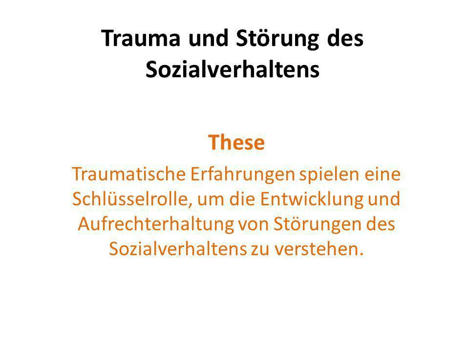 Trauma und Störung des Sozialverhaltens