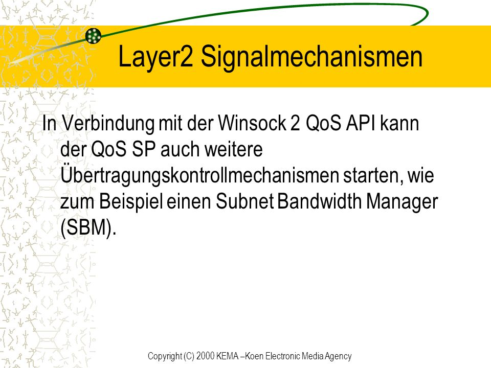 Layer2 Signalmechanismen