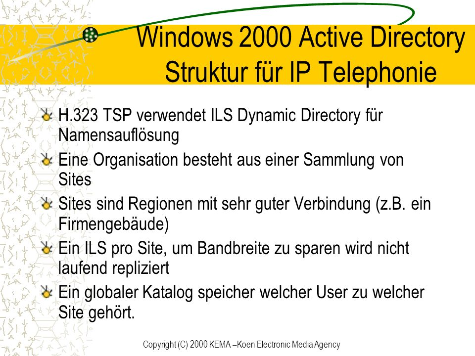 Windows 2000 Active Directory Struktur für IP Telephonie