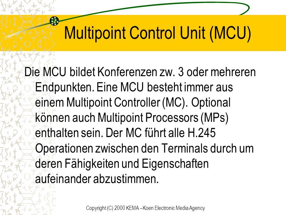 Multipoint Control Unit (MCU)