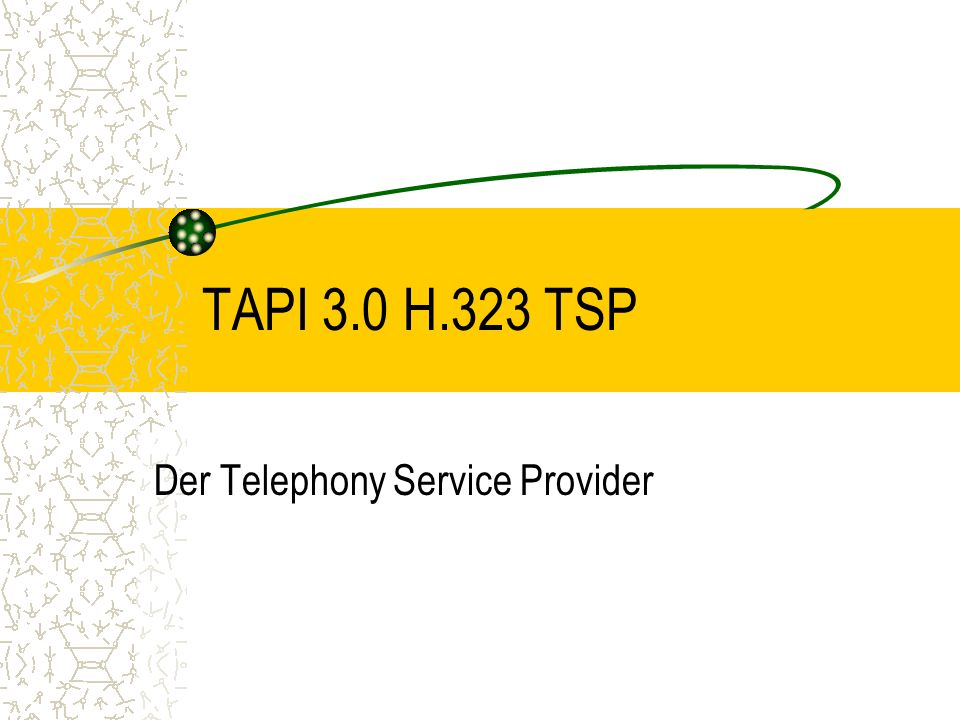 Der Telephony Service Provider