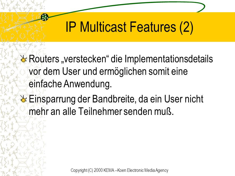 IP Multicast Features (2)