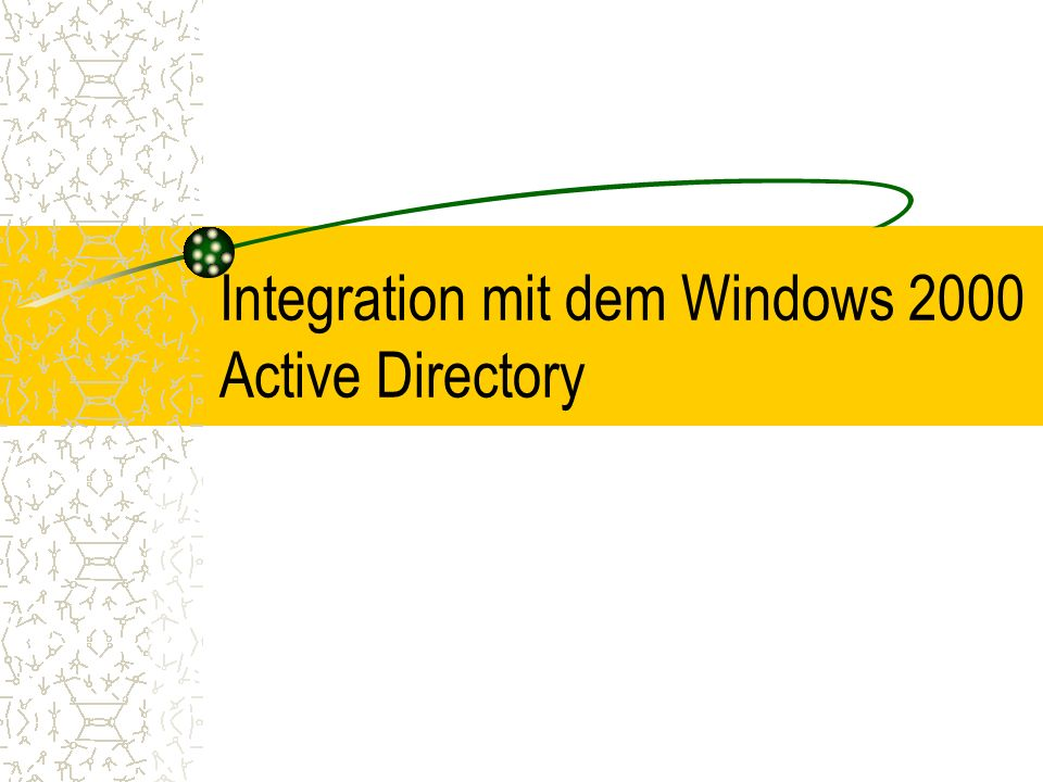 Integration mit dem Windows 2000 Active Directory