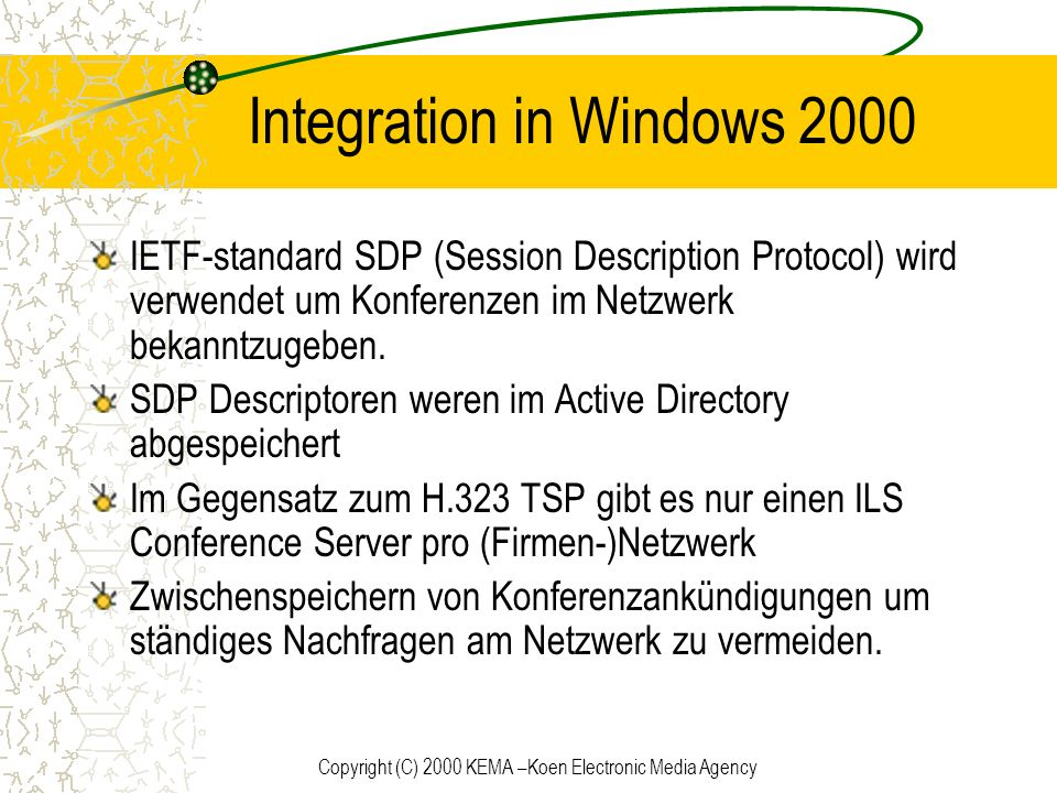 Integration in Windows 2000
