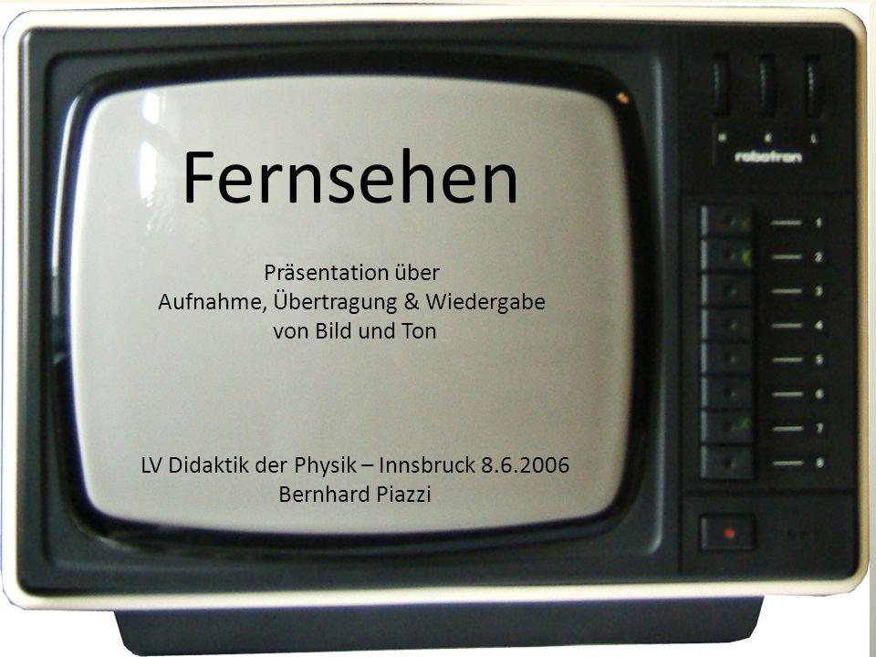 Fernsehen Präsentation über Aufnahme, Übertragung & Wiedergabe