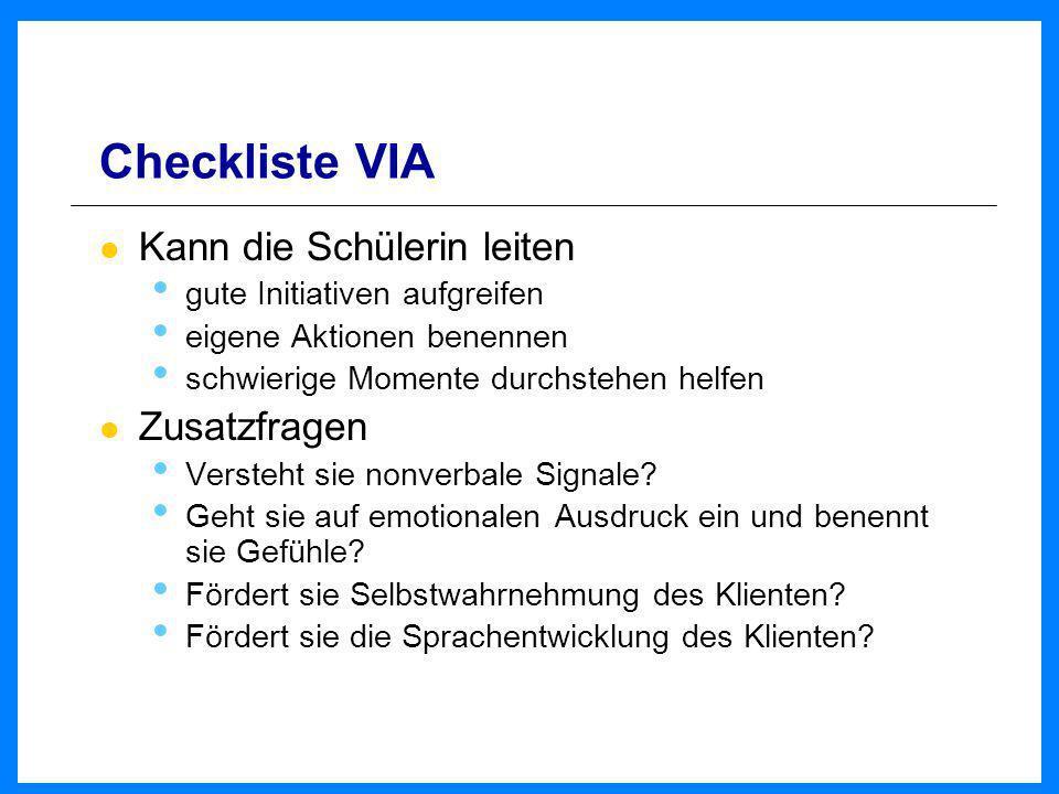 Checkliste VIA Kann die Schülerin leiten Zusatzfragen