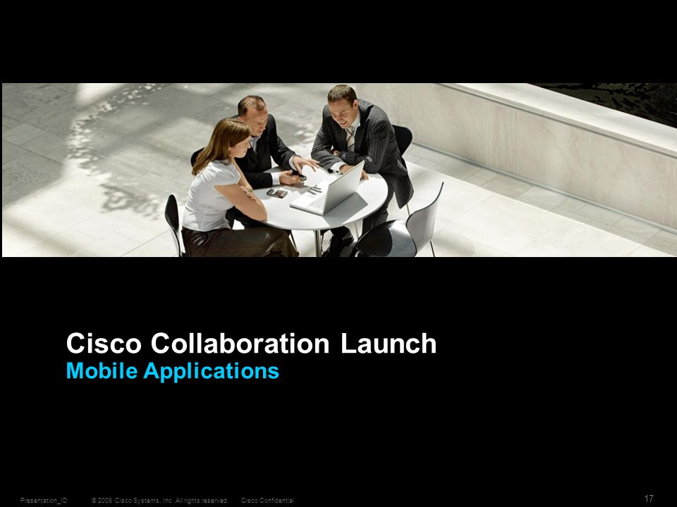 Cisco Collaboration Launch Mobile Applications