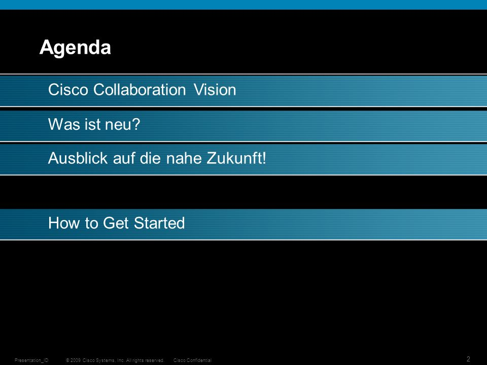 Agenda Cisco Collaboration Vision Was ist neu
