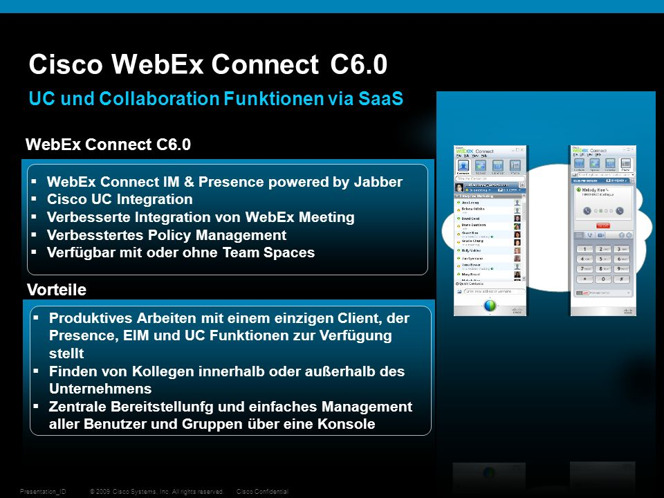 Cisco WebEx Connect C6.0 UC und Collaboration Funktionen via SaaS