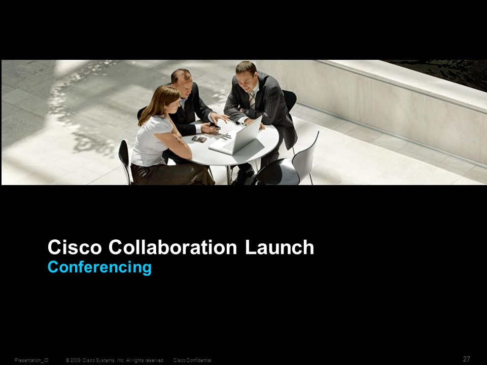 Cisco Collaboration Launch Conferencing