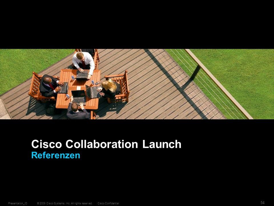 Cisco Collaboration Launch Referenzen