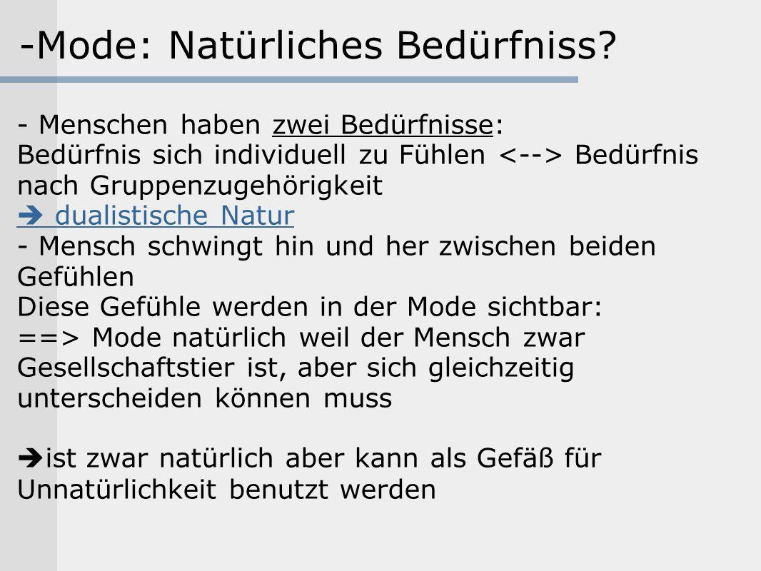 -Mode: Natürliches Bedürfniss