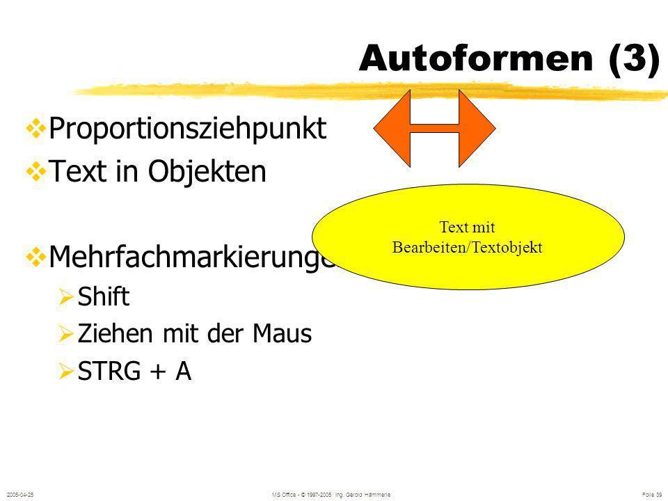 Autoformen (3) Proportionsziehpunkt Text in Objekten