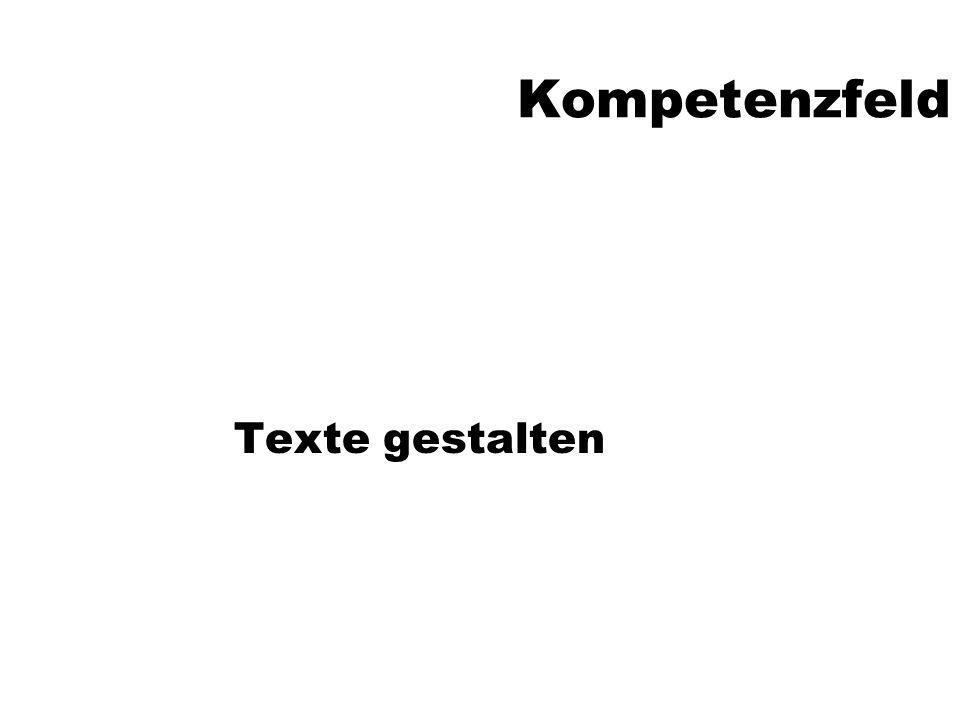 Kompetenzfeld Texte gestalten