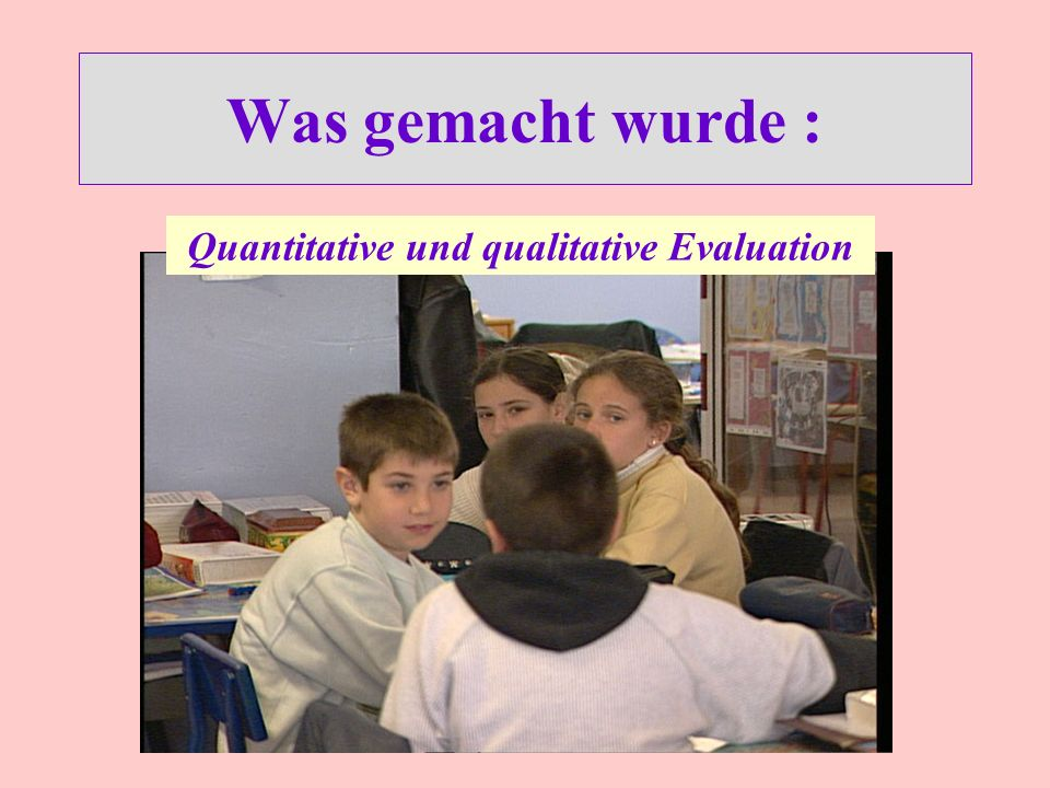 Quantitative und qualitative Evaluation