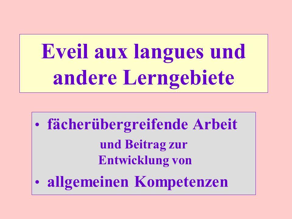 Eveil aux langues und andere Lerngebiete