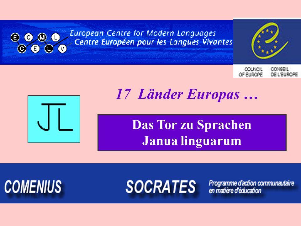 17 Länder Europas … Das Tor zu Sprachen Janua linguarum
