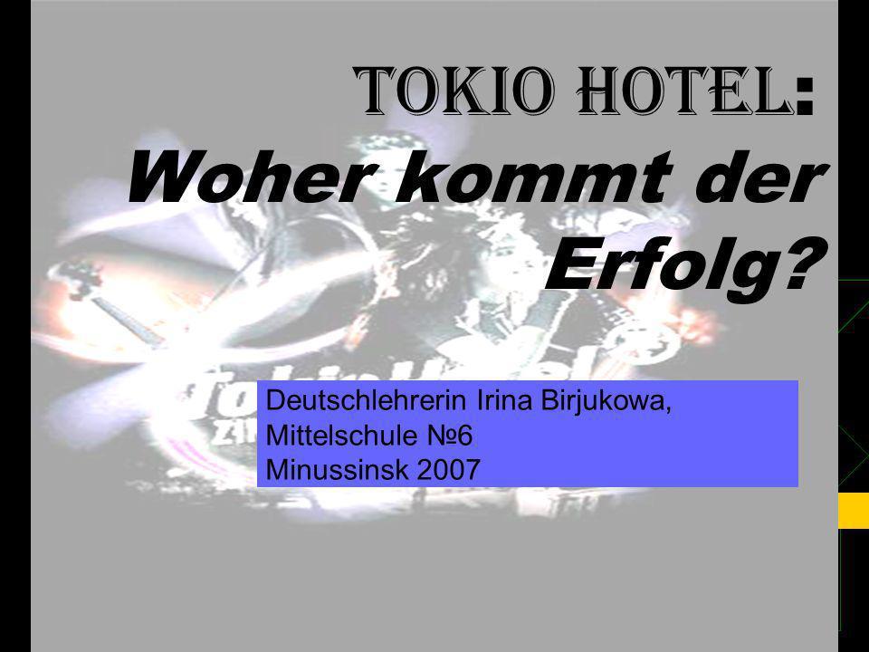 Computerpräsentation: TOKIO HOTEL: Woher kommt der Erfolg