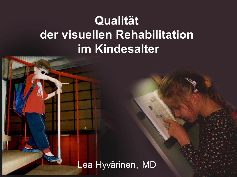 Qualität der visuellen Rehabilitation im Kindesalter