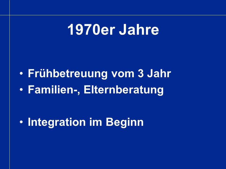 1970er Jahre Frühbetreuung vom 3 Jahr Familien-, Elternberatung