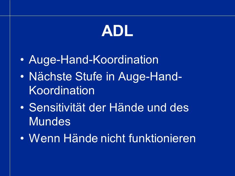 ADL Auge-Hand-Koordination Nächste Stufe in Auge-Hand-Koordination