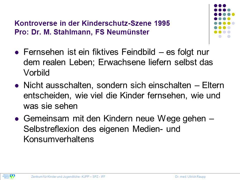 Kontroverse in der Kinderschutz-Szene 1995 Pro: Dr. M