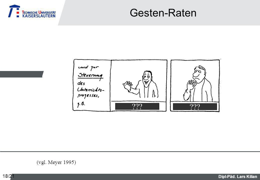 Gesten-Raten (vgl. Meyer 1995) 18/21