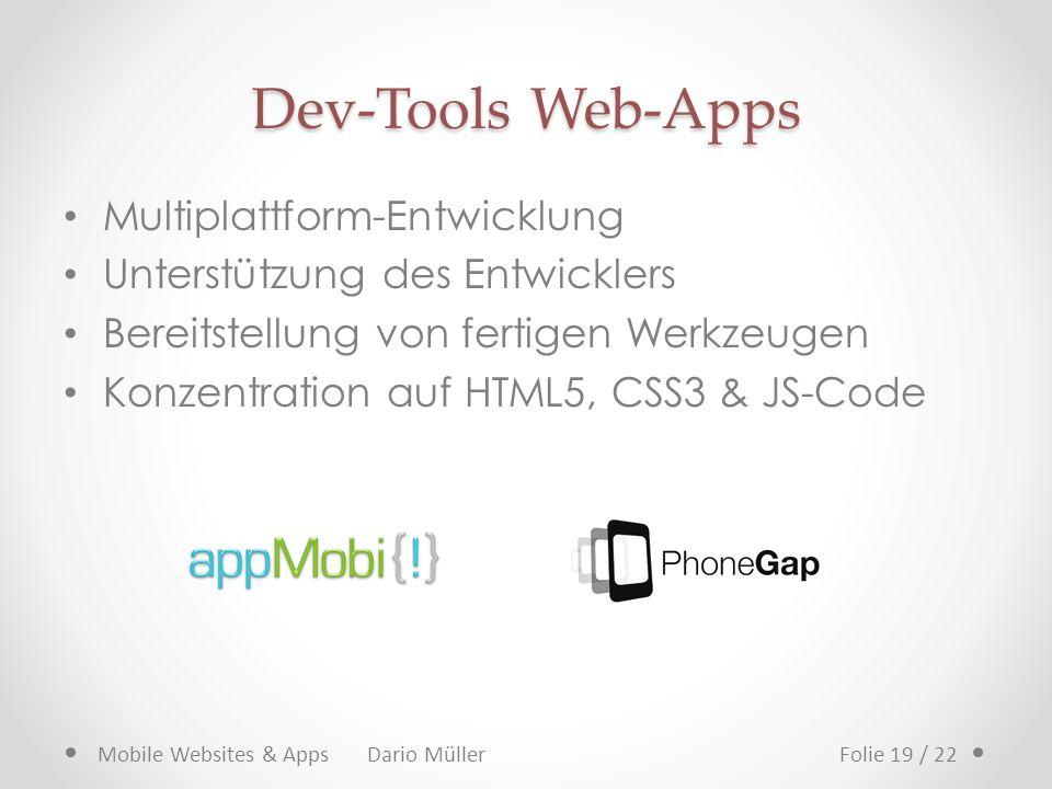 Dev-Tools Web-Apps Multiplattform-Entwicklung