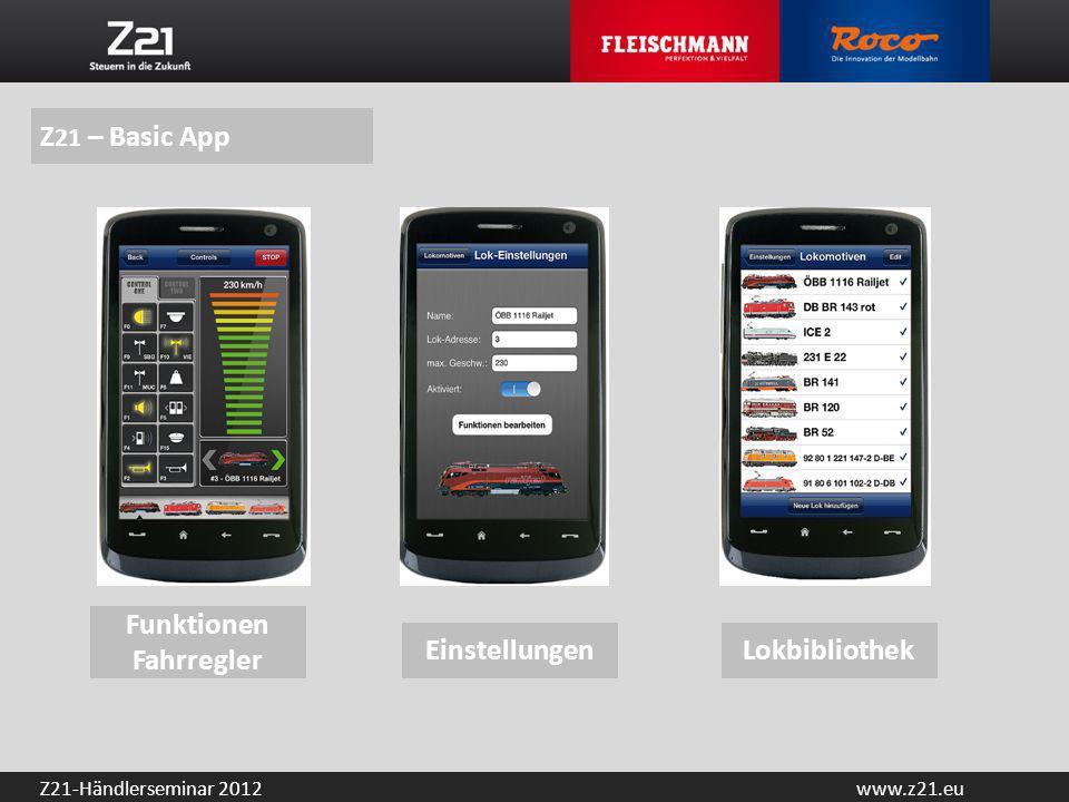Z21 – Basic App Funktionen Fahrregler Einstellungen Lokbibliothek