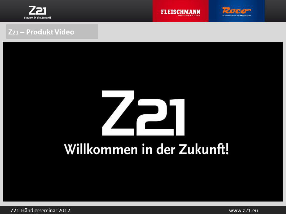 Z21 – Produkt Video