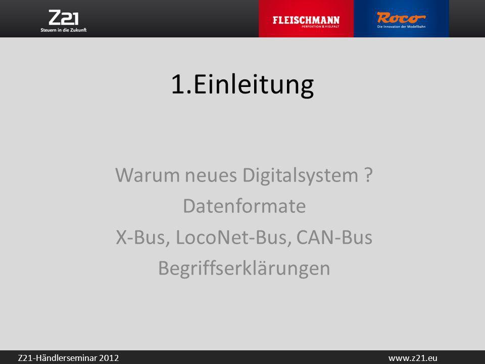 1.Einleitung Warum neues Digitalsystem Datenformate