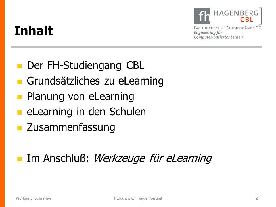 Inhalt Der FH-Studiengang CBL Grundsätzliches zu eLearning