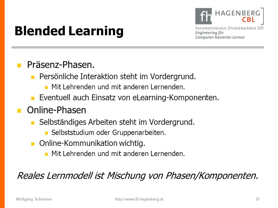 Blended Learning Präsenz-Phasen. Online-Phasen