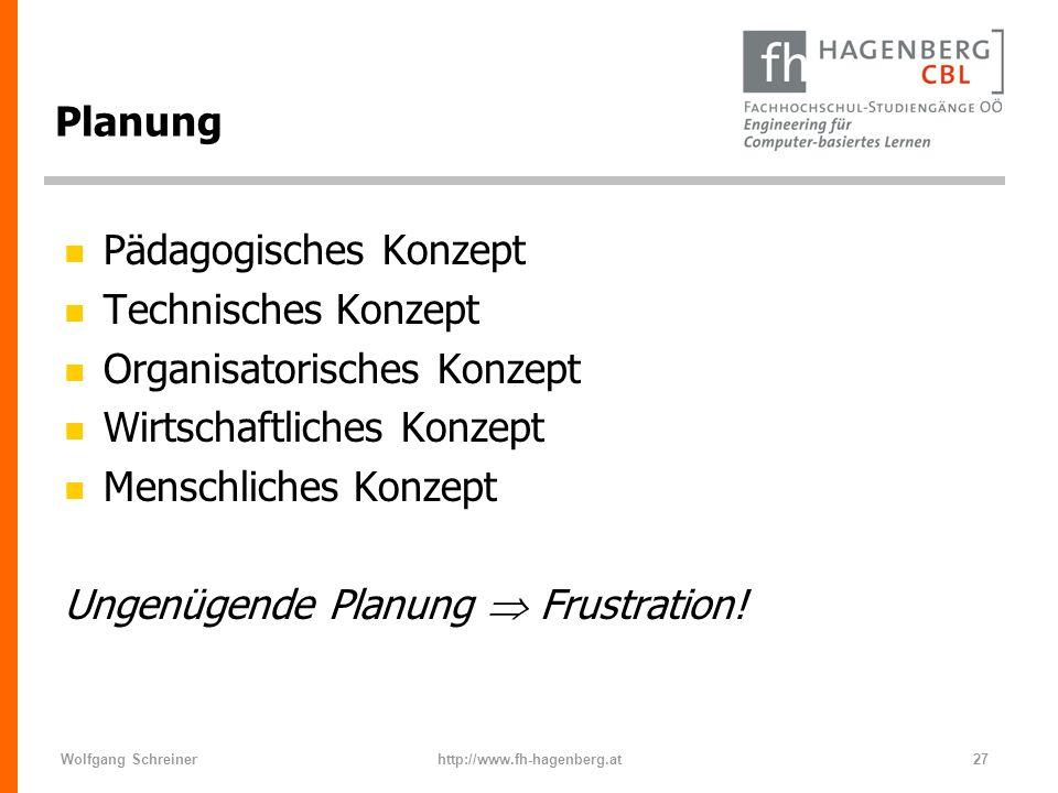 Pädagogisches Konzept Technisches Konzept Organisatorisches Konzept