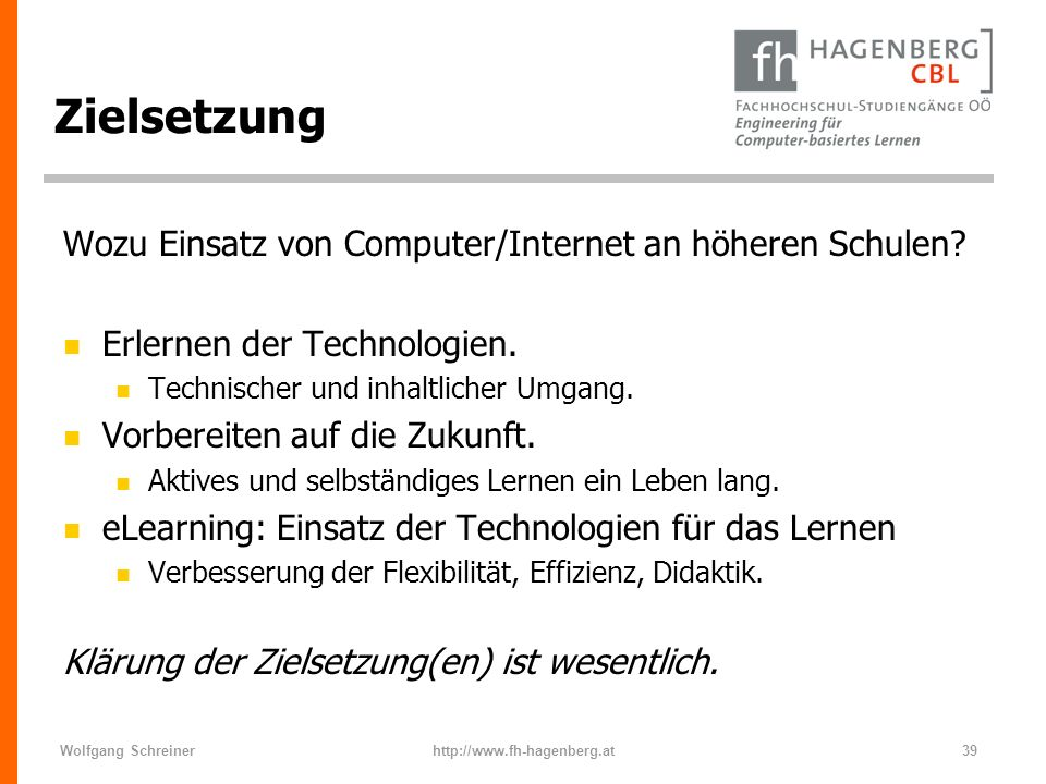 Zielsetzung Wozu Einsatz von Computer/Internet an höheren Schulen