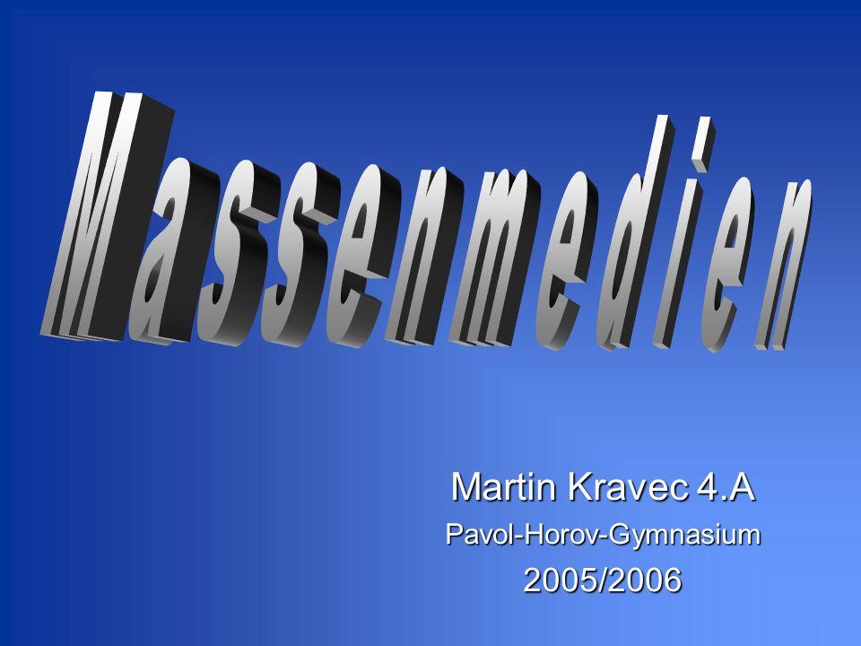 Martin Kravec 4.A Pavol-Horov-Gymnasium 2005/2006