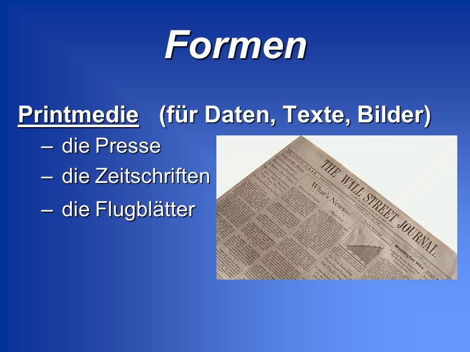 Formen Printmedie (für Daten, Texte, Bilder) die Presse
