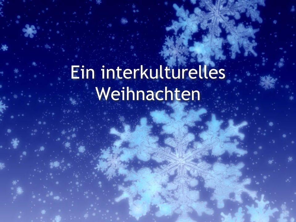 Ein interkulturelles Weihnachten