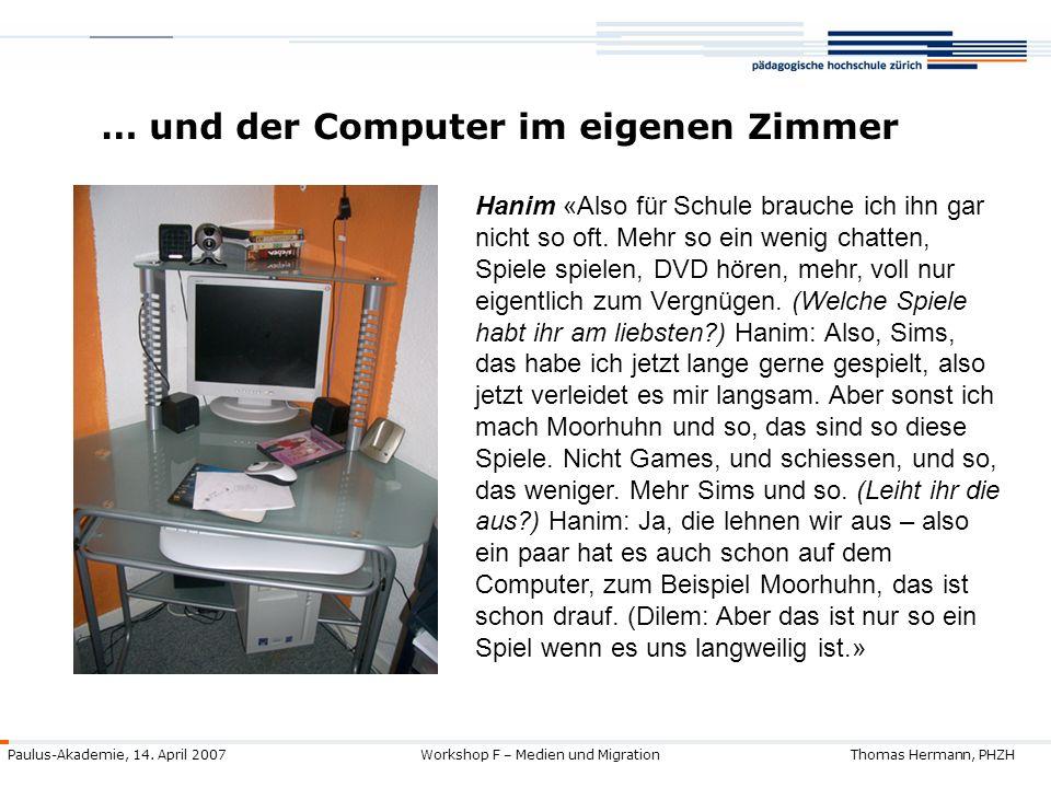… und der Computer im eigenen Zimmer