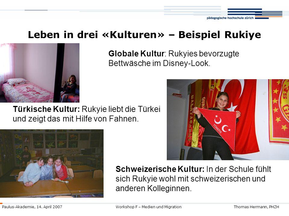 Leben in drei «Kulturen» – Beispiel Rukiye