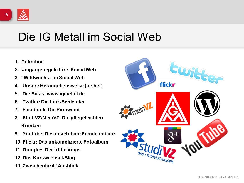 Die IG Metall im Social Web